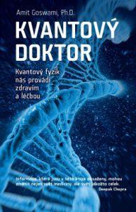 Kvantový doktor od Amita Goswamiho