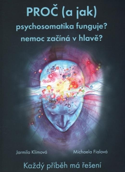 proc a jak psychosomatika funguje